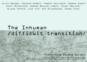 The Inhuman /difficult transition/