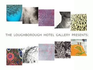 The Loughborough Gallery Presents....