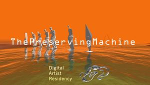 The Preserving Machine | Digital Artist Residency X Implied Gallery