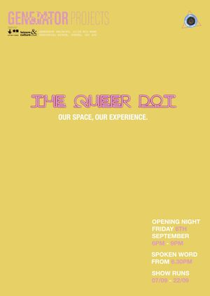 The Queer Dot: Our Space, Our Experience