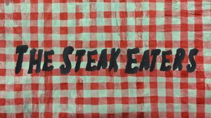The Steak Eaters
