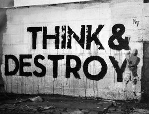 Think & Destroy