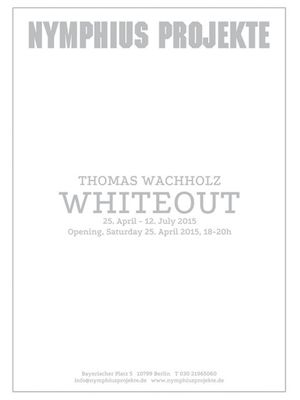 Thomas Wachholz. Whiteout