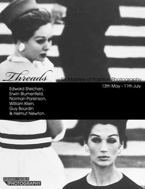 Threads — Six Masters of Fashion Photography