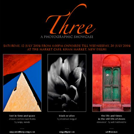 Three: A selection of Photographic Works of Shashwat Nagpal, Sanjay Nanda and Udit Kulshrestha open till 14th August '08: Image 0