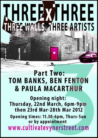 THREE x THREE part 2 with TOM BANKS, PAULA MacARTHUR & BEN FENTON: Image 0