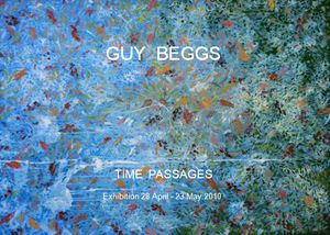 Time Passages An Exhibition of Paintings and Prints by Guy Beggs