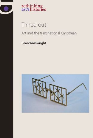 Timed Out: Art and the Transnational Caribbean: Image 0