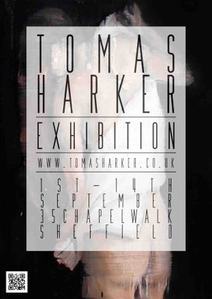 Tomas Harker Exhibition