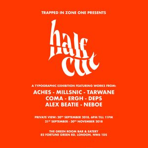 Trapped in Zone One Presents Half Cut