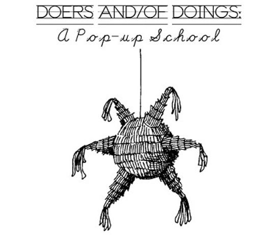 Travis Souza - Doers And/Of Doings: A Pop-up School: Image 0