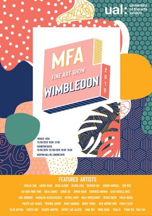 UAL Wimbledon College of Arts MFA Degree Show 2019
