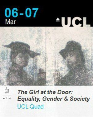 UCL Art Museum and The Girl at the Door: Equality, Gender & Society