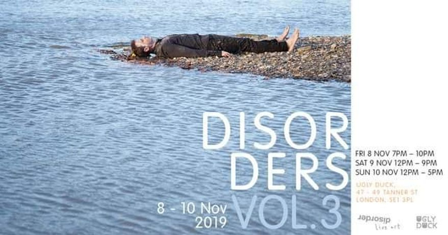 Ugly Duck and Disorder Live Art presents DISORDERS Vol.3: Image 1