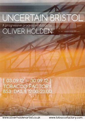 Uncertain Bristol. Notion/Action series XI