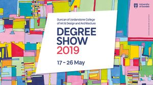 University of Dundee DJCAD - BA Art Design and Architecture Degree Show