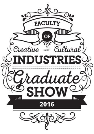 University of Portsmouth, Faculty of Creative and Cultural Industries Graduate Show 2016: Image 1