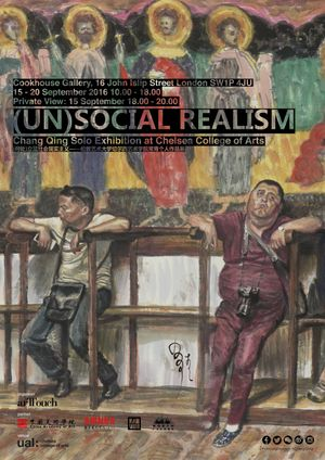 (Un)social Realism —— Chang Qing Solo Exhibition at University of the Arts London