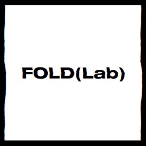 Up Is A Relative Concept: FOLD (Lab) Launch