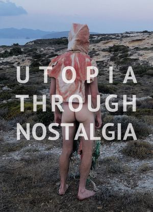 Utopia Through Nostalgia