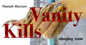 Vanity Kills with Hamish Morrow
