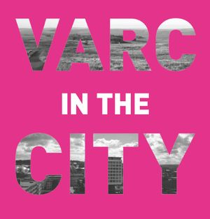 VARC in the CITY