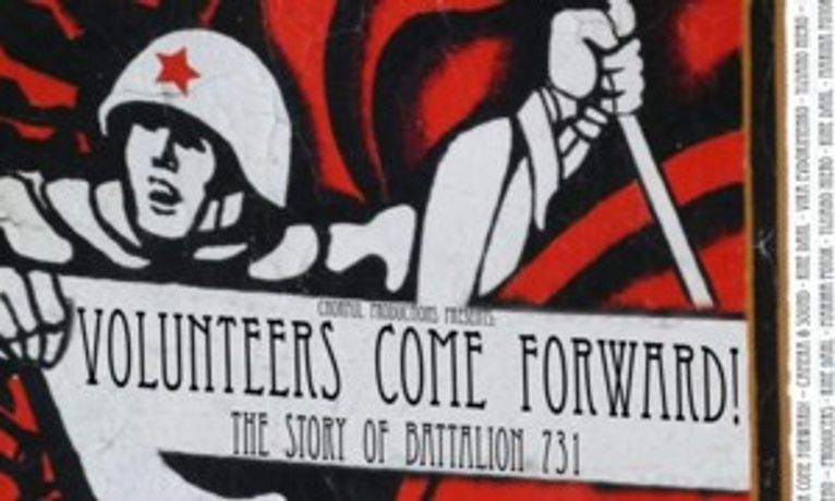 Volunteers Come Forward! The Story of Battalion 731: Image 0