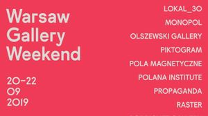 Warsaw Gallery Weekend 2019