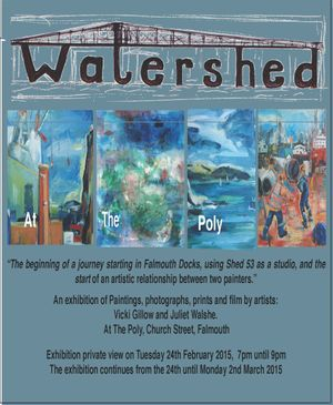Watershed: The beginning of a journey starting in Falmouth Docks, using Shed 53 as a studio and the start of an artistic relationship between two painters.