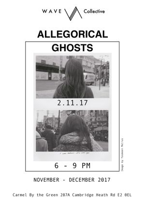 WAVE Collective: Allegorical Ghosts Private View