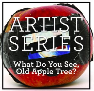 What Do You See, Old Apple Tree?