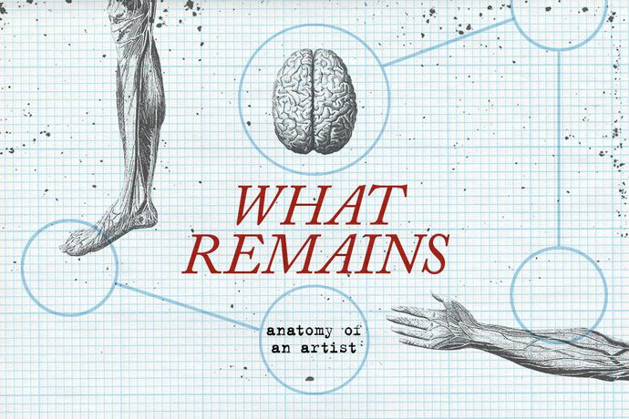 What remains... Anatomy of an Artist: a festival of 10 new works
