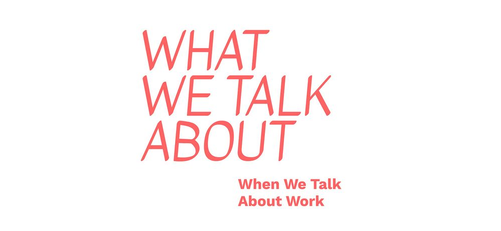 What We Talk About When We Talk About Work: Sound and Listening: Image 0
