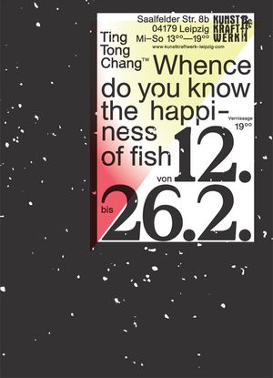 Whence Do You Know the Happiness of Fish?