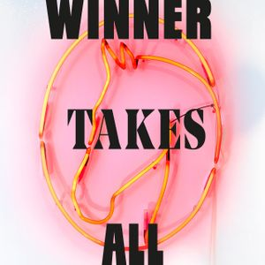 WINNER TAKES ALL © Christa Joo Hyun D'Angelo