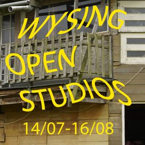 Text reading 'Wysing Open Studios' in wiggly yellow font and 'July 14-August 16' in straight yellow font is overlaid on a close-up image of a wooden structure.