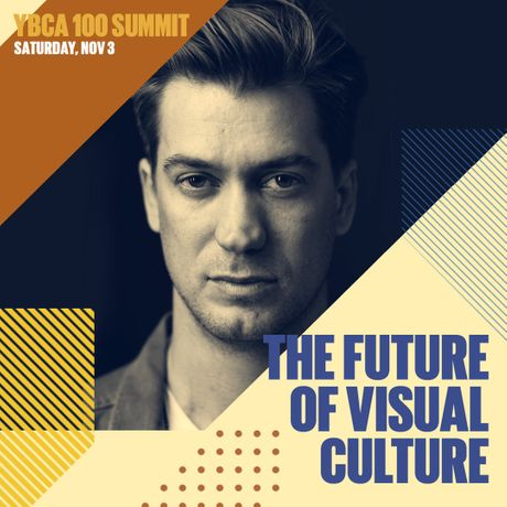 YBCA 100 Summit: The Future of Visual Culture: Image 0
