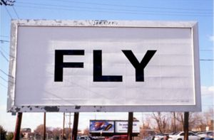 Yoko Ono, FLY (1996), billboard installed in Richmond Virginia. Photo by Stephen Salpukas. Courtesy of Yoko Ono.