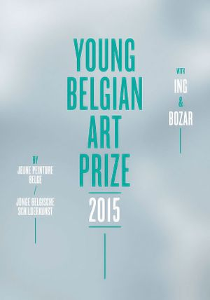 Young Belgian Art Prize 2015