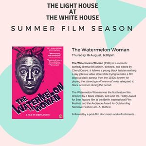 Young Creatives present The Watermelon Woman
