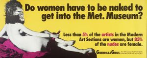 Do Women Have To Be Naked To Get Into the Met. Museum? 1989  © courtesy www.guerrillagirls.com