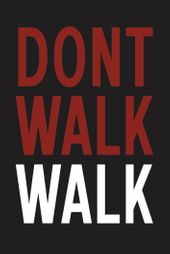 DONT WALK WALK Gallery logo